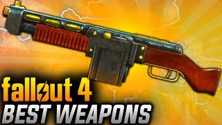 Fallout 4 Rare Weapons - TOP 10 Most Powerful Legendary Weapons BEST WEAPONS OVERALL