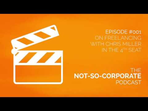 The Not-So-Corporate-Podcast - #001: Freelancing