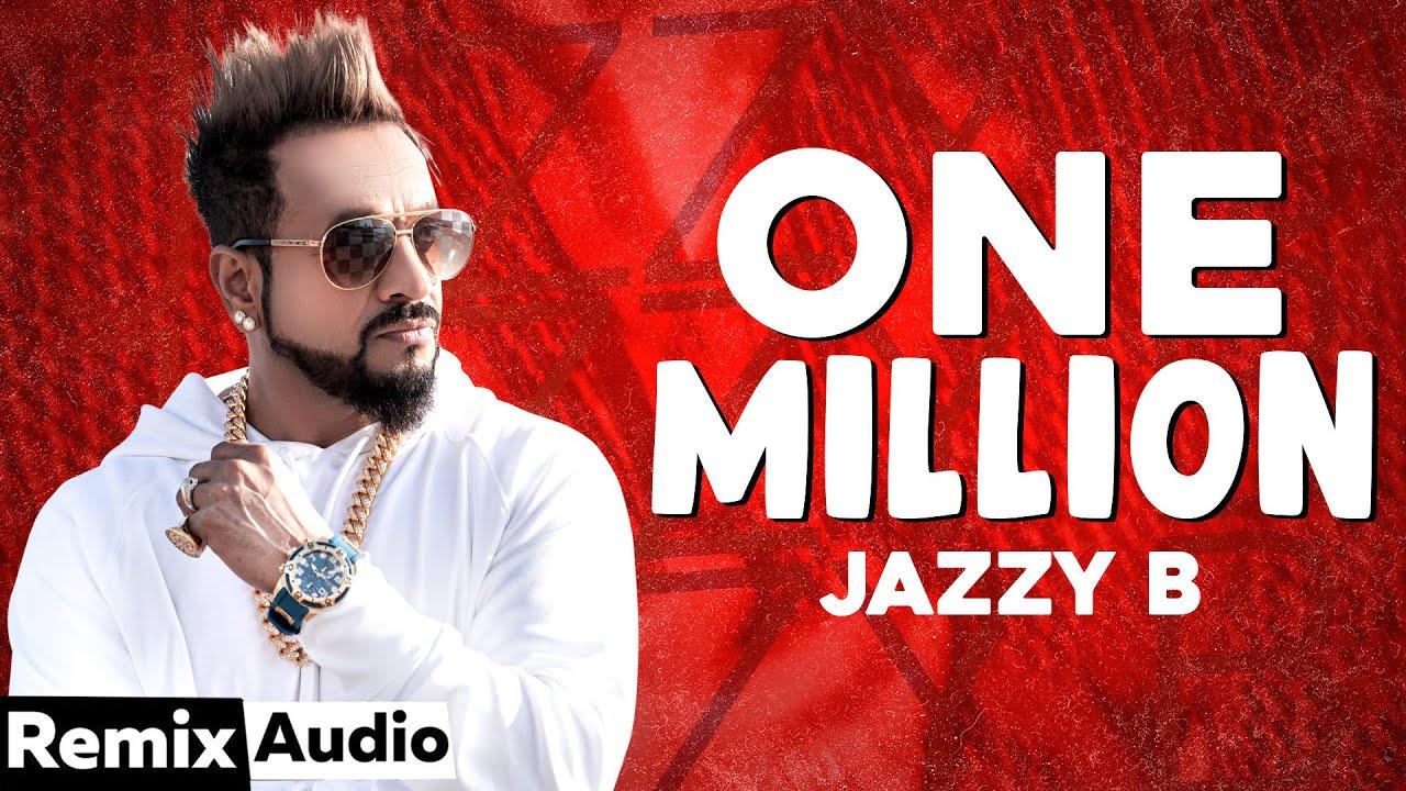One Million (Audio Remix) | Jazzy B ft. DJ Flow | DJ Sam | Hit Punjabi Song 2020 | Speed Records