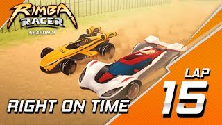 RIMBA Racer | Lap 15 | Right On Time | Animation