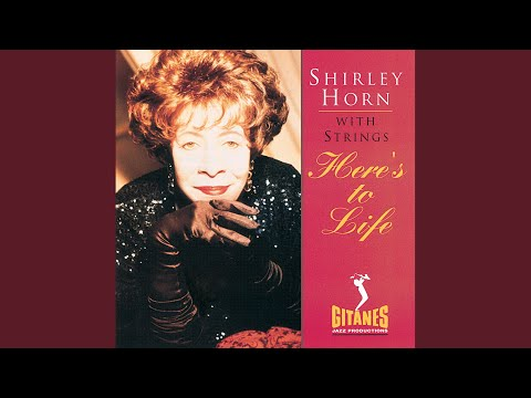 shirley horn come a little closer wild is the wind