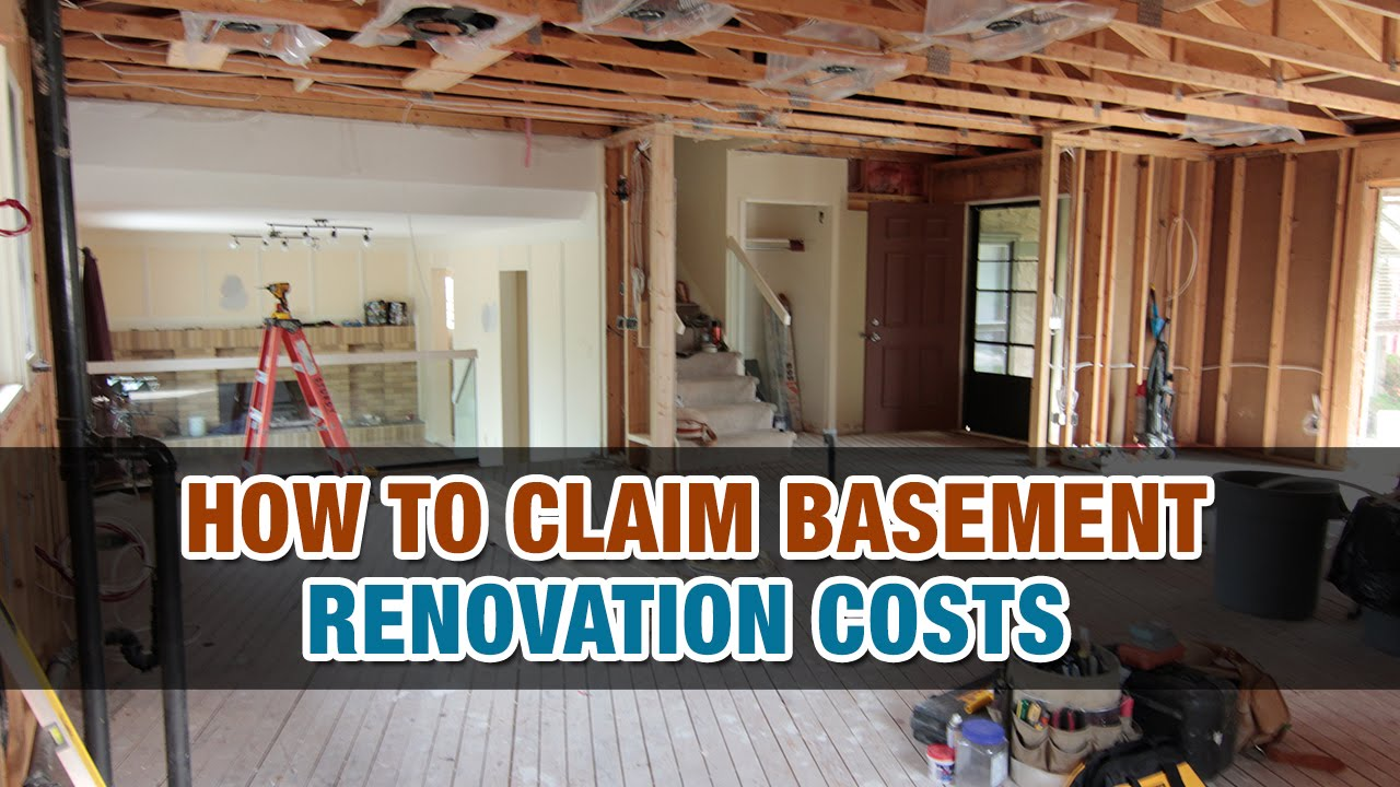 how to claim basement renovation costs tax tip weekly youtube