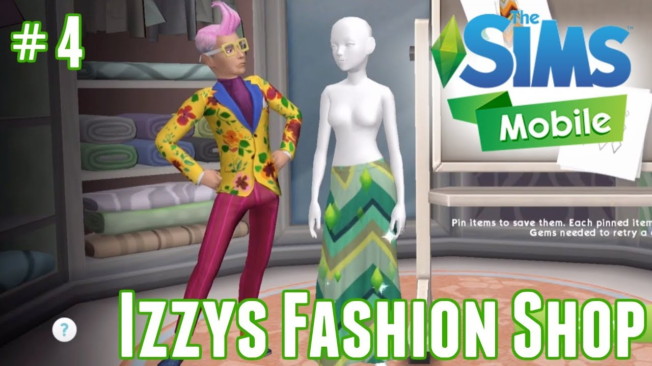 Sims Mobile Izzy S Fashion Shop 4 Youtube