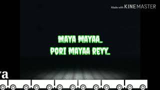 Maya Maya song  lyrics