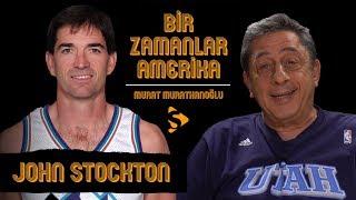 John Stockton I Murat Murathanoğlu ile Bir Zamanlar Amerika #29