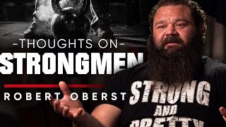 ROBERT OBERST - MY THOUGHTS ON STRONGMEN BRIAN SHAW AND EDDIE HALL | London Real