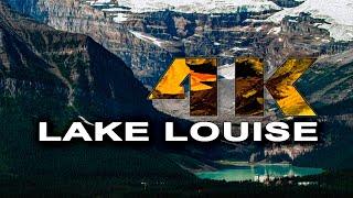 LAKE LOUISE | ALBERTA , CANADA - A TRAVEL TOUR - UHD 4K
