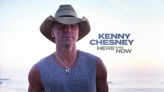 Kenny Chesney - Here And Now (Audio Video)