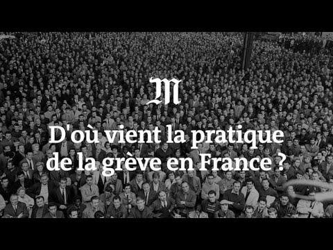 D'où vient la pratique de la grève en France ?