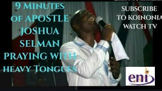 Download Video (A MUST WATCH) APOSTLE JOSHUA SELMAN PRAYING WITH HEAVY TONGUES||KOINONIA MP3 3GP MP4