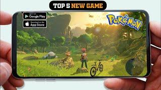 TOP 5 New Pokemon Games ! Android & iOS 2021