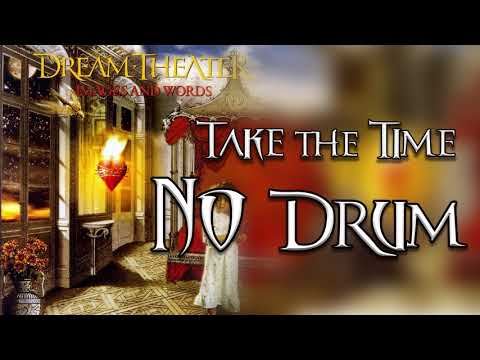 ►Take the Time - Dream Theater [NO DRUM] Drumless Version