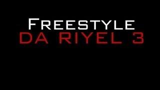 Freestyle Da Riyel 3