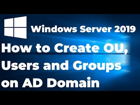 How to Create OU, Users and Groups on Active Directory 2019