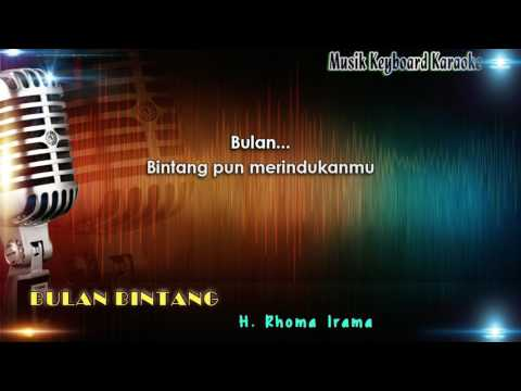 Rhoma Irama - Bulan Bintang Karaoke Tanpa Vokal