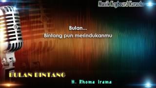 Video Rhoma Irama - Bulan Bintang Karaoke Tanpa Vokal download MP3, 3GP, MP4, WEBM, AVI, FLV November 2017