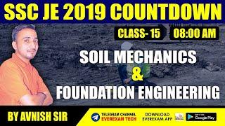 SSC JE 2019 - 20 CIVIL ENGINEERING | Soil Mechanics & Foundation Engineering | By Avnish sir