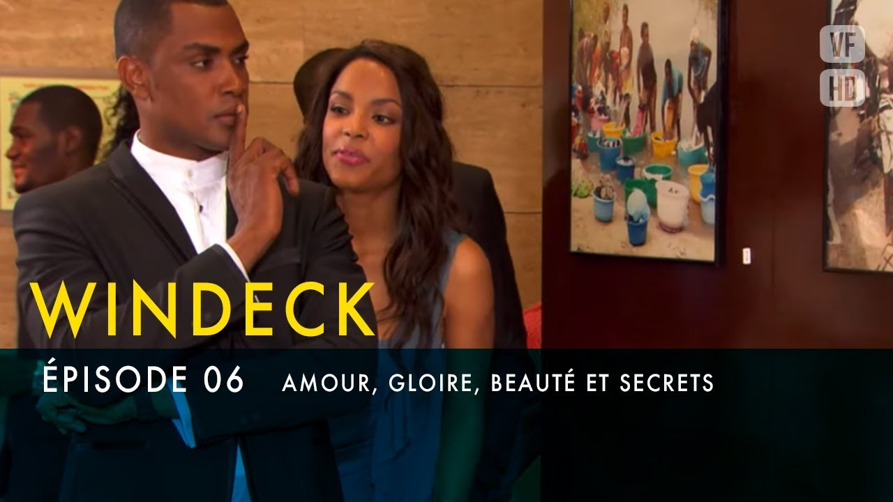 Windeck S1 épisode 6 En Français Amour Gloire Beauté Et Secrets Télénovela