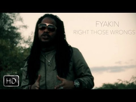 Fyakin - Right Those Wrongs [Official Music Video HD]