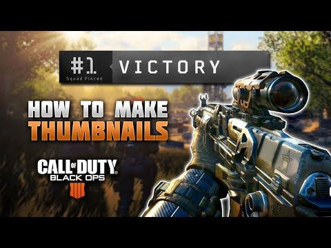 How to Make Black Ops 4 Thumbnails! (with Free Template)