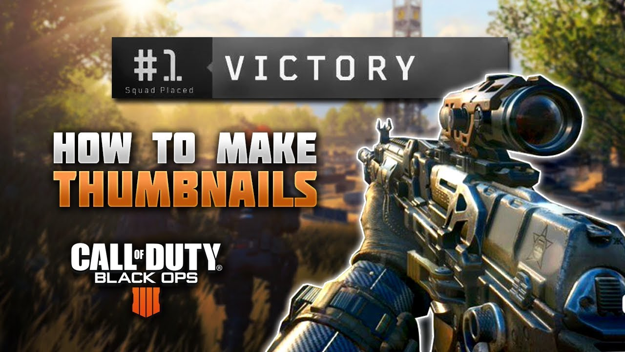 How To Make Black Ops 4 Thumbnails With Free Template Youtube