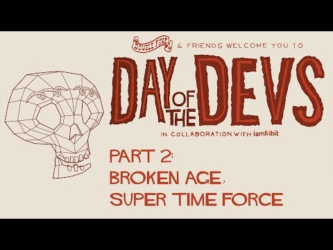 Day Of The Devs // Part 2 - Broken Age, Super Time Force