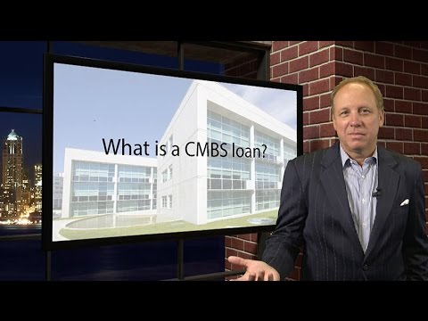 What is a CMBS loan?