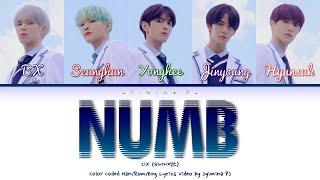 CIX (씨아이엑스) - 'Numb (순수의 시대)' Lyrics (Color Coded_Han_Rom_Eng)