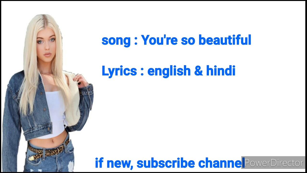 You're so beautiful song english to hindi lyrics   lyrics changer