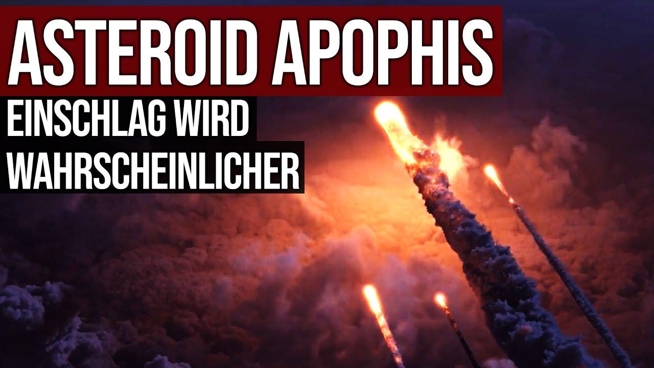Asteroid Apophis - Gefährliche Änderung seiner Umlaufbahn entdeckt - Einschlag wird wahrscheinlicher