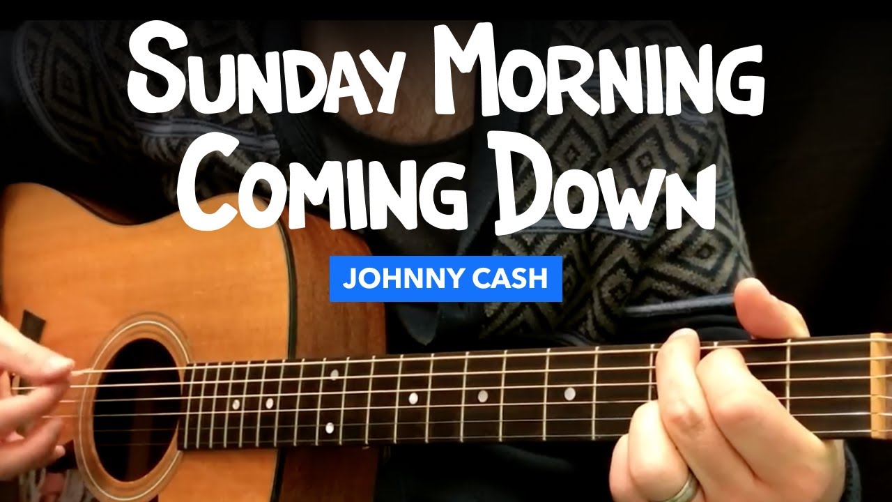 sunday morning coming down guitar lesson w chords johnny sunday morning coming down guitar lesson w chords johnny cash kris kristofferson hexwebz Images