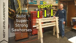 Build These Super Strong Sawhorses