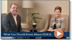 HOA's - What You Must Know