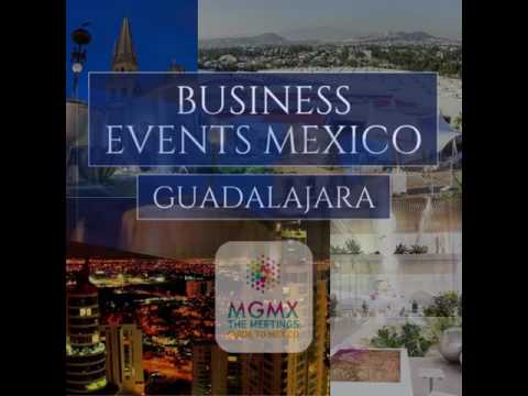 Business Events Mexico - Guadalajara