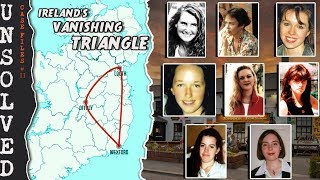 The Mysterious Disappearances In Ireland's Vanishing Triangle