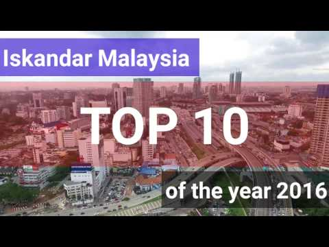 Iskandar Malaysia -  Top 10 of the Year 2016