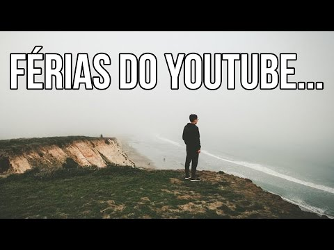 Férias do Youtube