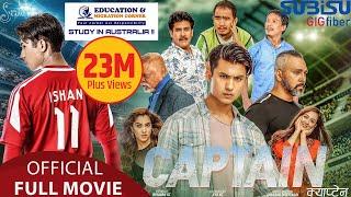 CAPTAIN - New Nepali Movie 2020 || Anmol KC, Upasana, Sunil, Wilson Bikram, Prashant, Saroj, Rajaram