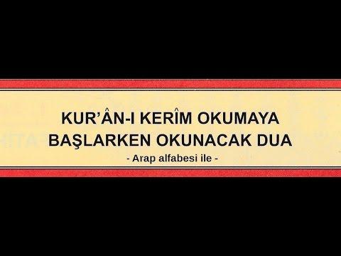 Kur´ân okumaya başlarken okunacak dua (1)