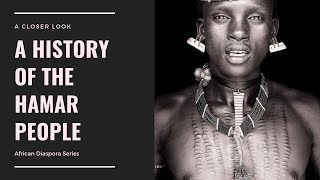 A History Of The Hamar People