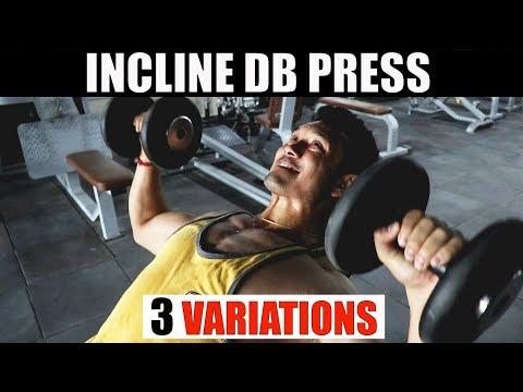 INCLINED DB PRESS VARIATIONS3 Different ways to hit Upper Chest (अपर चेस्ट का साइज बढ़ायें)