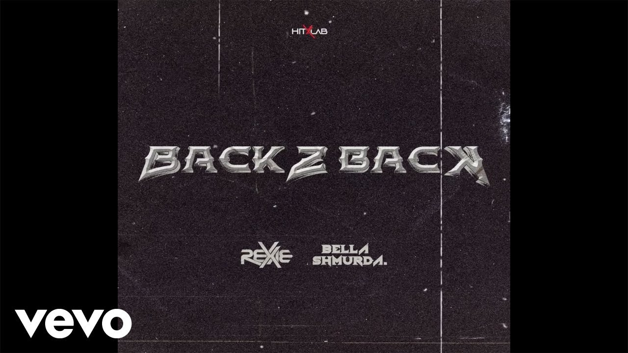 Rexxie, Bella Shmurda - Back 2 Back (Official Audio)