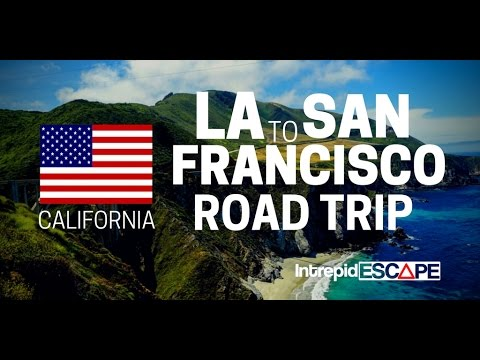 LA to San Francisco Road Trip