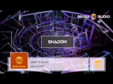 Vast Vision - Shadow (Original Mix)