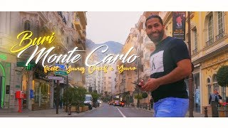 BURI - Monte Carlo feat. Yuno & Yung Cheef (Official Musikvideo)