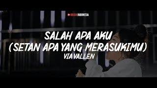 Download Ilir 7 - Salah Apa Aku [Setan Apa yang Merasukimu] + GAGAK | Cover By Via Vallen (Lyrics Video)