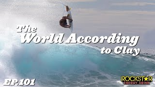 Clay Marzo | The World According to Clay - EP101