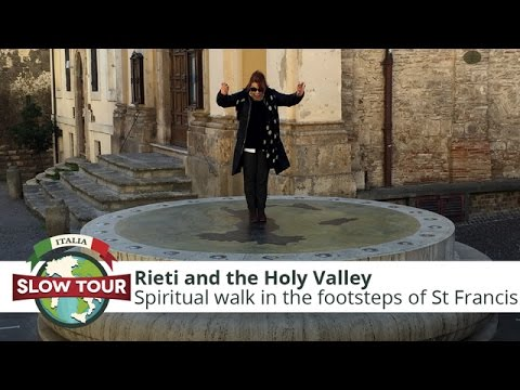 Rieti and the Holy Valley | Italia Slow Tour