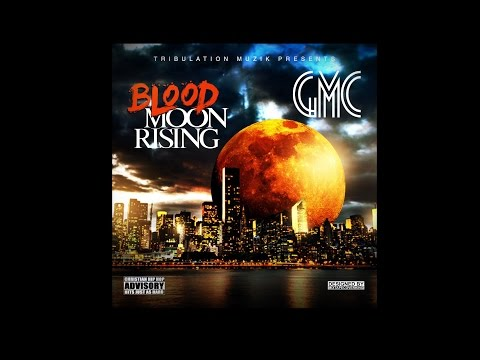 "NEW Christian Rap - GMC ""Blood Moon Rising"" Full Album (Download)(@ChristianRapz)"