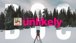 Far From Alaska - Unlikely (Documentary Film)